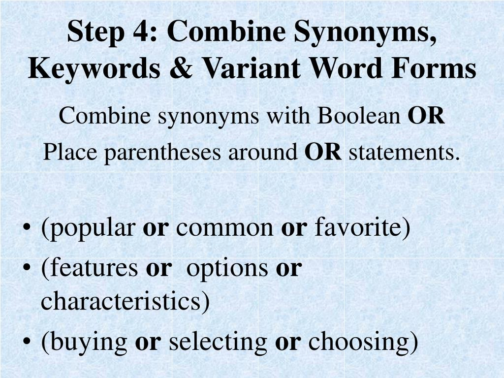Step 4: Combine Synonyms, Keywords & Variant Word Forms