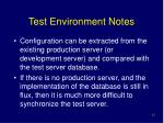 test environment notes