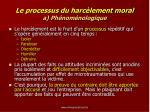 le processus du harc lement moral a ph nom nologique