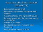 post traumatic stress disorder dsm iv tr