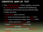 converter warm up test
