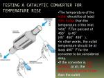testing a catalytic converter for temperature rise1