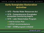 early everglades restoration activities