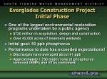 everglades construction project initial phase