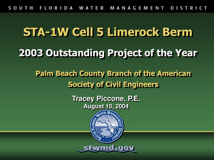 sta 1w cell 5 limerock berm 2003 outstanding project of the year n.