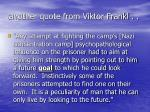another quote from viktor frankl