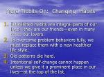 more tidbits on changing habits