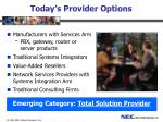 today s provider options