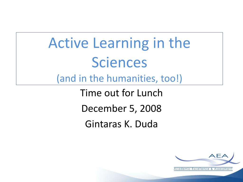 active learning in the sciences and in the humanities too l.