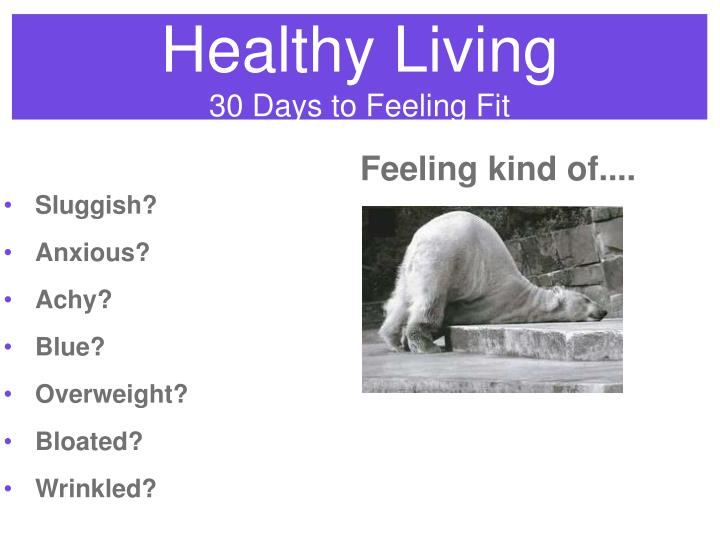 healthy living 30 days to feeling fit n.