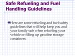 safe refueling and fuel handling guidelines