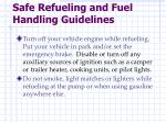 safe refueling and fuel handling guidelines1