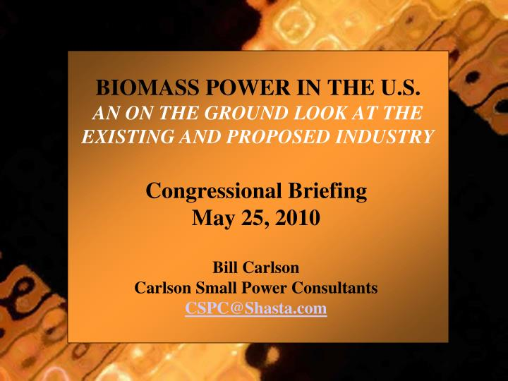 biomass power in the u s an on the ground look at the existing and proposed industry n.