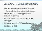 use a c c debugger with odb