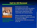 call for un renewal