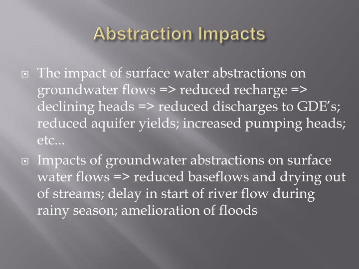 Abstraction Impacts