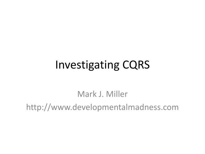 investigating cqrs n.