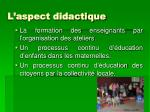 l aspect didactique