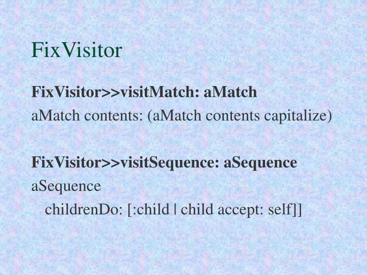 FixVisitor