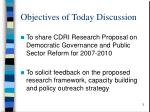 objectives of today discussion