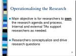 operationali s ing the research