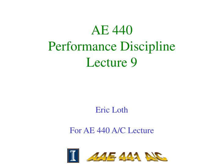 ae 440 performance discipline lecture 9 n.