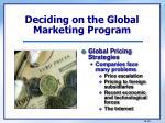 deciding on the global marketing program4