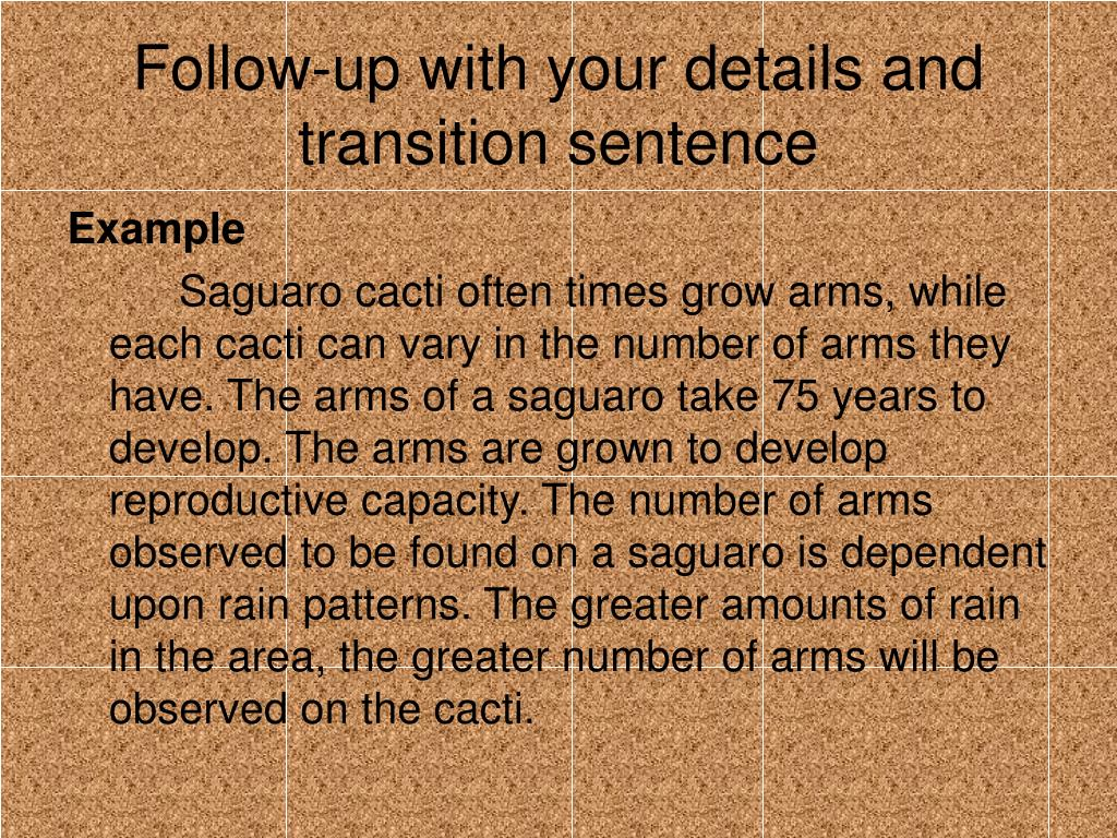 Follow-up with your details and transition sentence