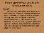 follow up with your details and transition sentence