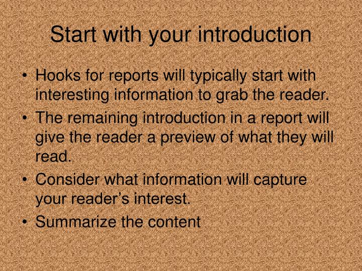 Start with your introduction