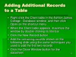 adding additional records to a table