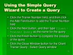 using the simple query wizard to create a query1