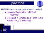 @decode4
