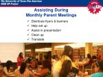 assisting during monthly parent meetings