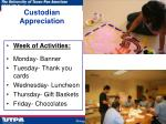 custodian appreciation