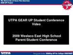 utpa gear up student conference video 2009 weslaco east high school parent student conference