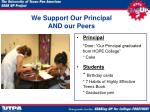 we support our principal and our peers