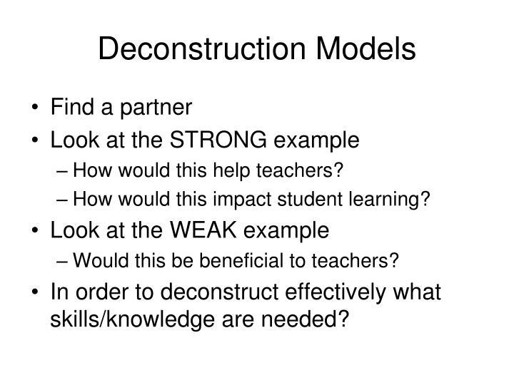 Deconstruction Models