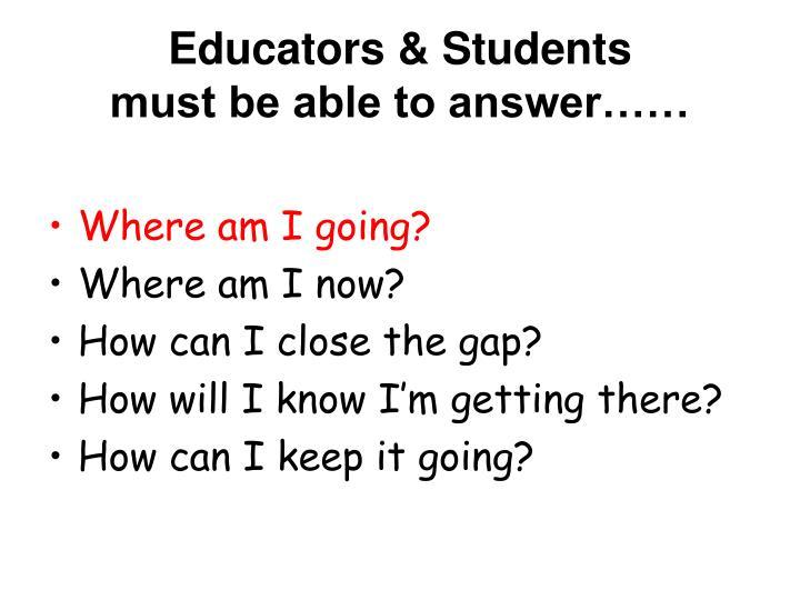 Educators & Students