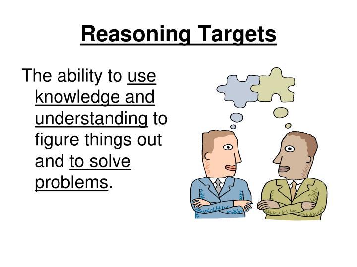 Reasoning Targets