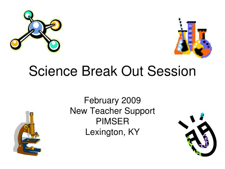 science break out session n.