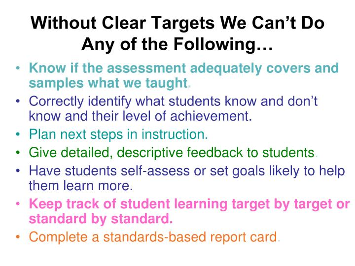 Without Clear Targets We Can't Do Any of the Following…
