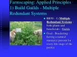 farmscaping applied principles 1 build guilds multiple redundant systems