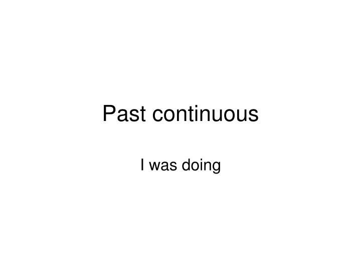 past continuous n.
