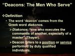 deacons the men who serve2
