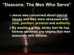 deacons the men who serve7