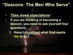 deacons the men who serve8