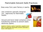 flammable solvent safe practices