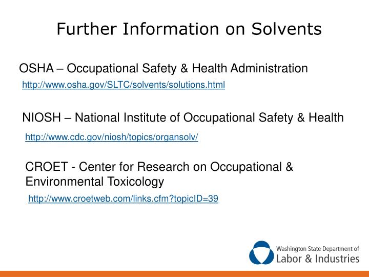 Further Information on Solvents