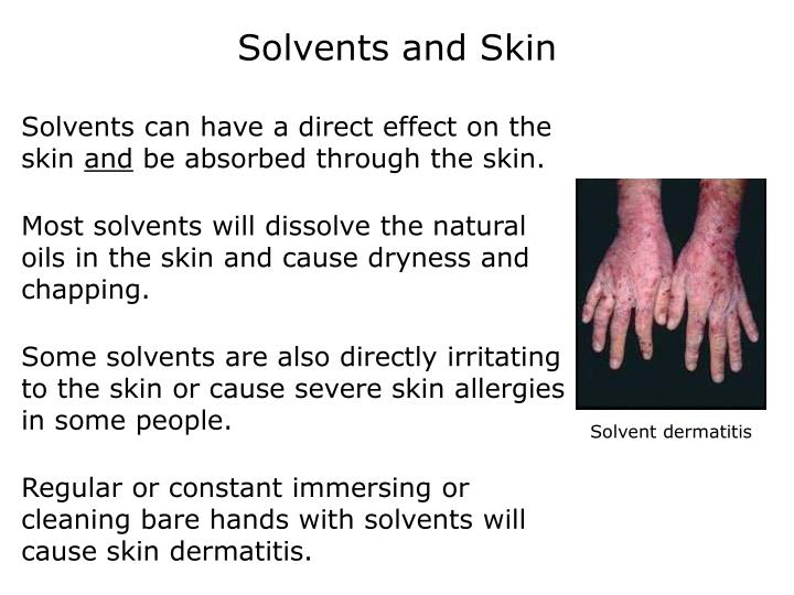 Solvents and Skin
